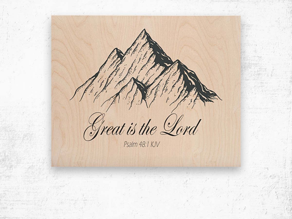 Great is the Lord Wood print