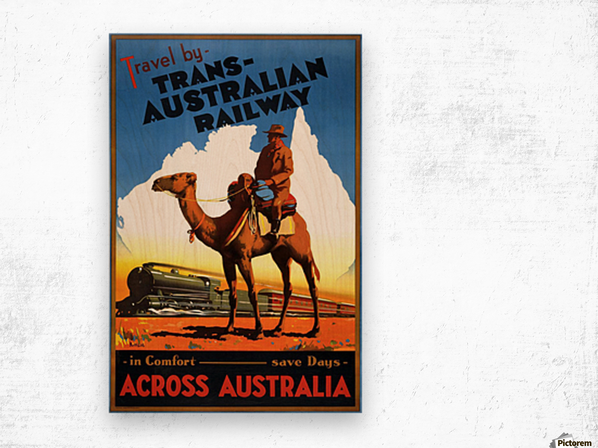 Trans Australian Railway travel poster Wood print