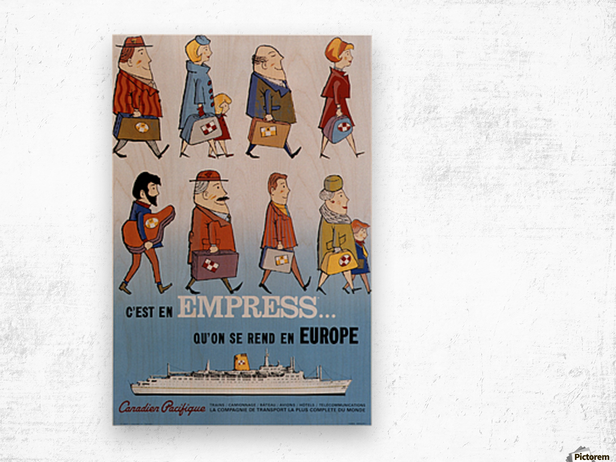 Canadian Pacific Empress via Europe Vintage Advertising Poster Wood print