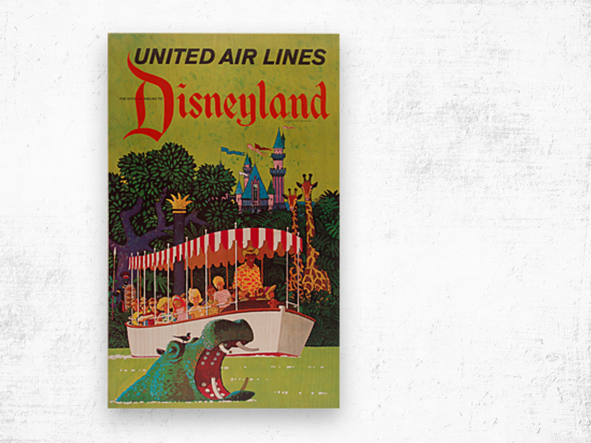 United Air Lines the official airline to Disneyland poster Wood print