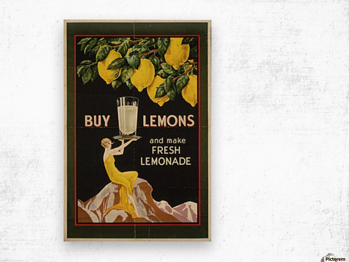 Buy lemons and make lemonade vintage poster Wood print