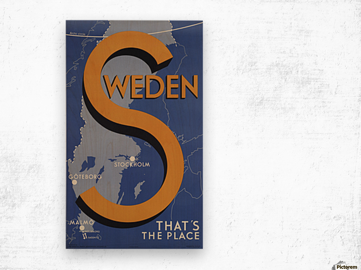 Stockholm Goteborg Malmo Sweden Thats the place vintage poster Wood print