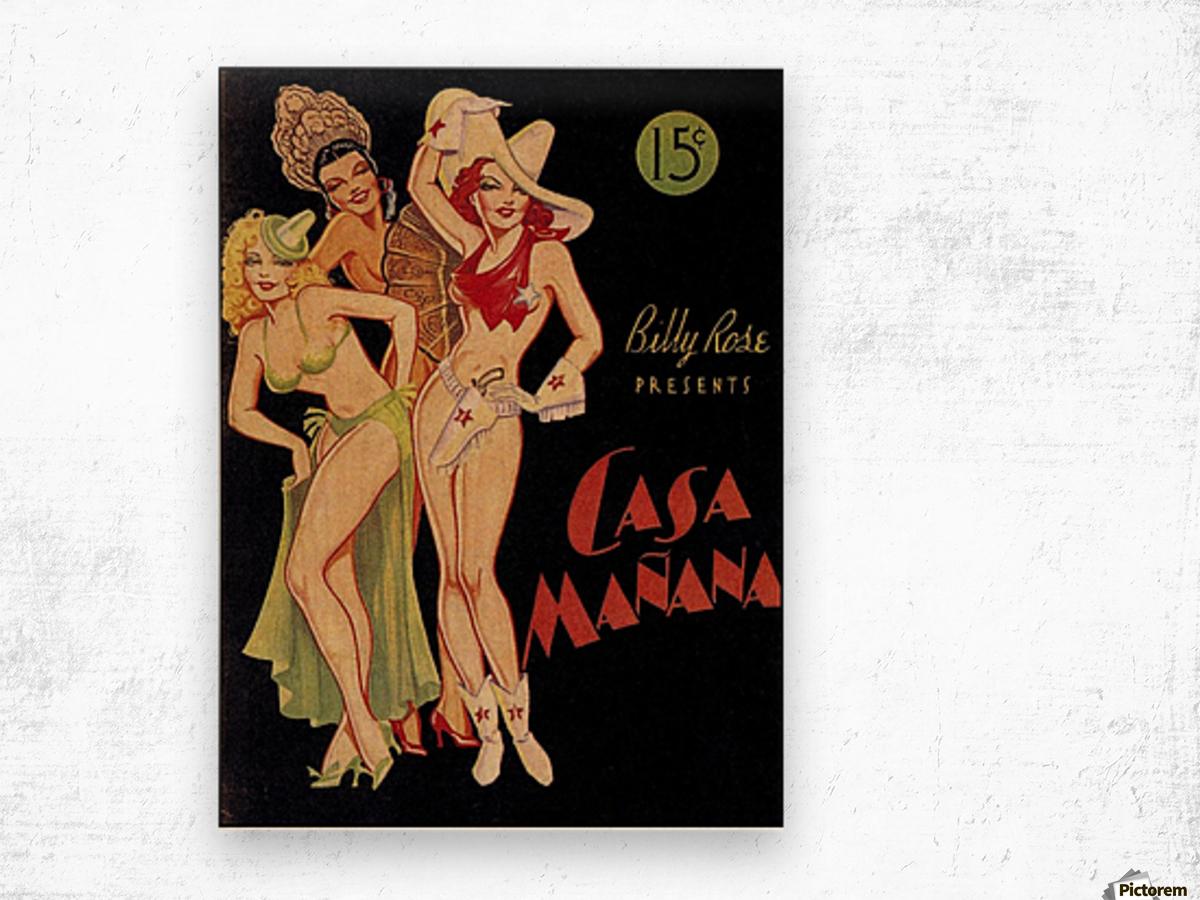 Billy Rose presents Casa Manana Wood print
