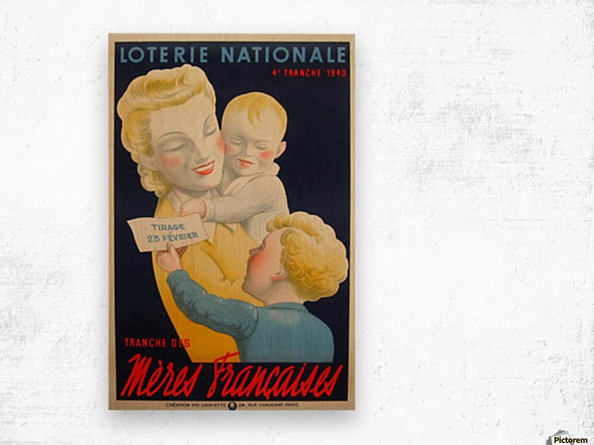 Loterie Nationale Tranche des Meres Francaises Wood print