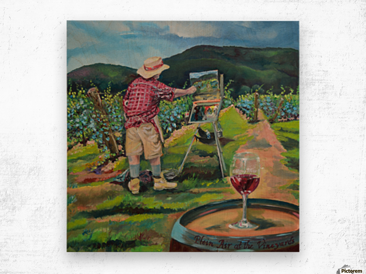 We Paint with Wine- Plein Air in the Vineyard Wood print